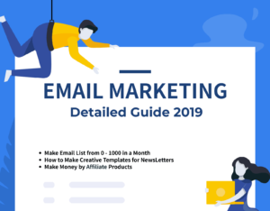 Email Marketing Full Detailed Guide 2019