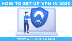 How to set up VPN in 2020