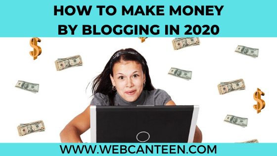 HOW TO MAKE MONEY BY BLOGGING IN 2019