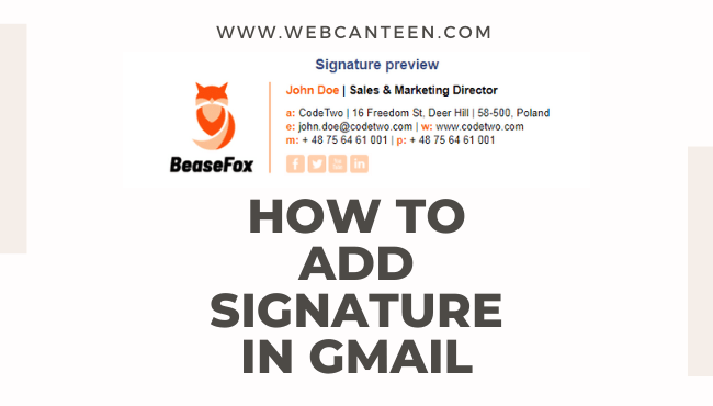 How to add Signature in Gmail - WEBCANTEEN