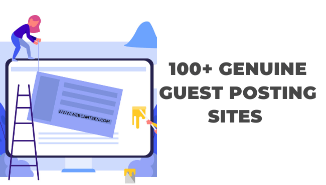 100+ Genuine Guest Posting Sites To Make Backlinks