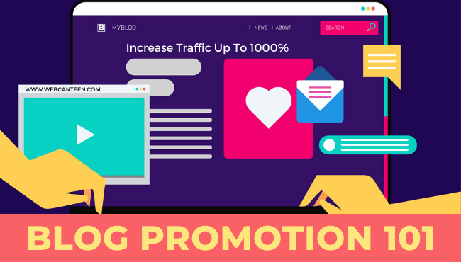 Blog Promotion 101_WebCanteen