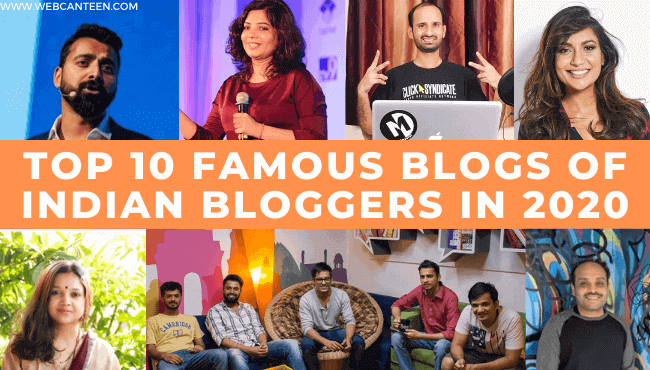 Top 10 Famous Blogs Of Indian Bloggers