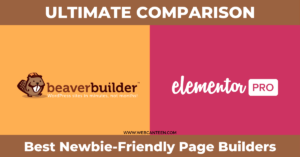 Beaver Builder vs Elementor (Ultimate Comparison) (WebCanteen)